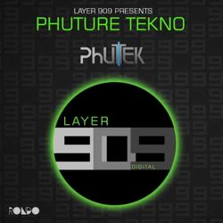 Rondo presents PHUTURE TEKNO - PHUTEK