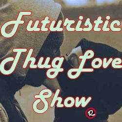 """Futuristik Thug Love Part XXXVII / SE3 EP3 """"Mingle With The O.Gs"""""""