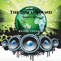 The Disco Sound Dance Mix by deejayjose