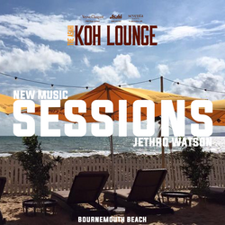 New Music Sessions | 30th August 2015 | Koh Thai Lounge Bournemouth Beach