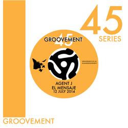 Groovement 45s: El Mensaje
