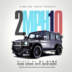 Dymetime Radio #16 // 2MPH10