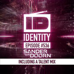 Sander van Doorn - Identity #536 (Including a talent mix)