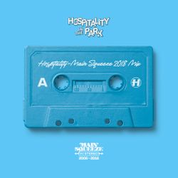 Main Squeeze - Hospitality In The Park 2018 Mix