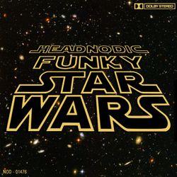 Headnodic - Funky Star Wars