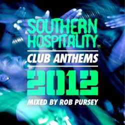 Southern Hospitality Club Anthems 2012