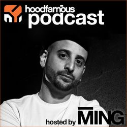 MING's Hood Famous Music Podcast 010