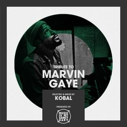 Tribute to MARVIN GAYE - Selected by KOBAL