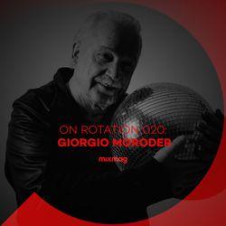 On Rotation 020: Giorgio Moroder
