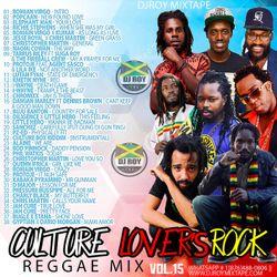 DJ ROY CULTURE LOVER'S ROCK MIX VOL.15