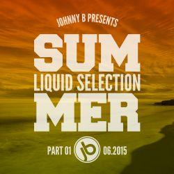 Johnny B Summer Liquid Selection Part 1 2015