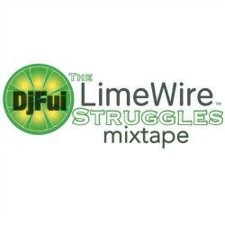 DJ Fui - The Limewire Struggles Mixtape