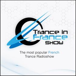 Tom Neptunes with M.I.K.E. Push - Trance In France Show Ep 372