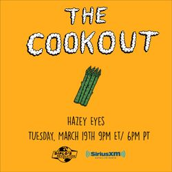 The Cookout 142: Hazey Eyes