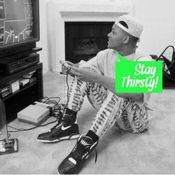 Stay Thirsty Episode 26