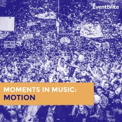 Moments in Music UK: Motion