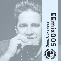 EEmix005 - Eats Everything