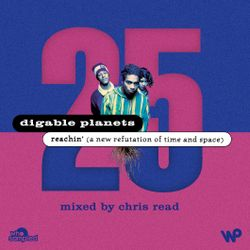 Digable Planets 'Reachin' 25th Anniversary Mixtape mixed by Chris Read