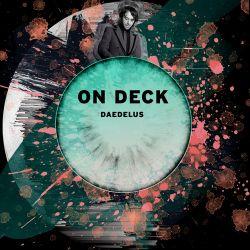 ON DECK: Daedelus