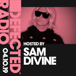 Defected Radio Show presented by Sam Divine - 04.10.19