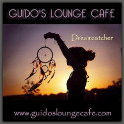 Guido's Lounge Cafe Broadcast 0316 Dreamcatcher (20180323)