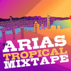 DJ Arias's Muevete Tropical mixtape