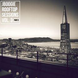 Rooftop Sessions Vol. 3 (PART 2)