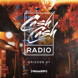 Cash Cash Radio 27