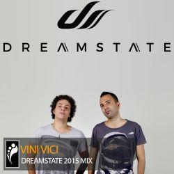 Vini Vici — Dreamstate Mix