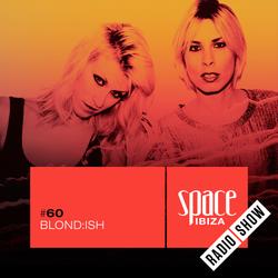 Blond:ish at Kehakuma - July 2015 - Space Ibiza Radio Show #60