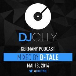 Dj D-Tale - DJcity DE Podcast - 13/05/14