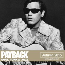 PAYBACK Soul Funk & Jazz Autumn 2015 Selection