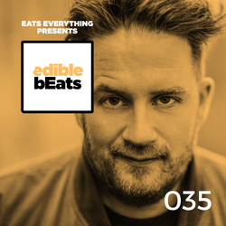 EB035 - edible bEats - Eats Everything live from Elrow, Ibiza (Part 2)
