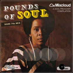 Pounds Of Soul (rare 70s mix)
