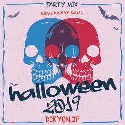 Halloween 2019 Pop Party Megamix By Dj Kyon.jp【POP,EDM,R&B】