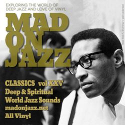 MADONJAZZ CLASSICS vol 25 : Deep & Spiritual World Jazz Sounds