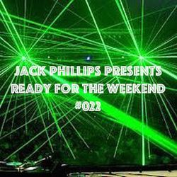 Jack Phillips Presents Ready for the Weekend #022