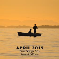 COLUMBUS BEST OF APRIL 2018 MIX - ISRAELI EDITION