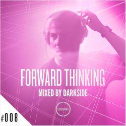 Darkside - Forward Thinking 008 [GetDarker]
