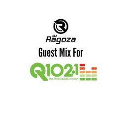 DJ Ragoza - Q102 Guest Mix