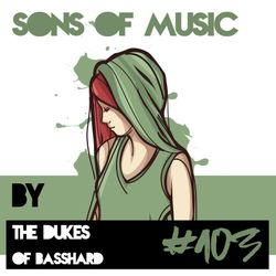 SONS OF MUSIC #103 by BASSHARD