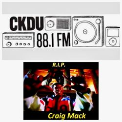 $mooth Groove$ - March 18th-2018 - R.I.P. CRAIG MACK EDITION - (CKDU 88.1 FM) [Hosted by R$ $mooth]