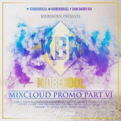 KBK  #Mixcloud Promo Mix Part 6.