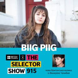 The Selector (Show 915 Ukrainian version) w/ Biig Piig