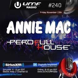 UMF Radio 240 - Annie Mac & Pero Fullhouse