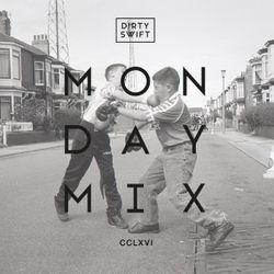 #MondayMix 266 by @dirtyswift - 11.Fev.2019 (Live Mix)