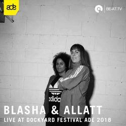 Blasha & Allatt @ Dockyard Festival ADE 2018 (BE-AT.TV)
