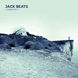 FABRICLIVE 74: Jack Beats - 30 Minute Radio Mix