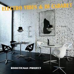 Electro Vibes & Dj Cabaret