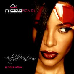 Aaliyah Mini Mix (Mixed for BBC Radio Derby Aired 2011)